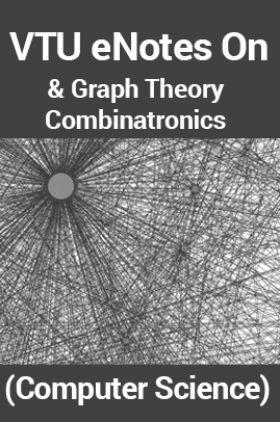VTUeNotes OnGraph Theory & Combinatronics(Computer Science)