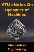 VTU eNotes On Dynamics of Machines (Mechanical Engineering)