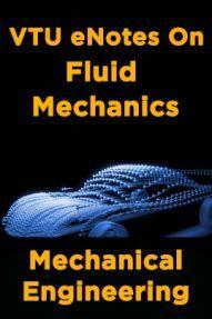 VTU eNotes On Fluid Mechanics (Mechanical Engineering)