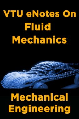 Download VTU eNotes On Fluid Mechanics (Mechanical Engineering) by Panel Of  Experts PDF Online