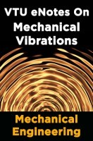 VTU eNotes On Mechanical Vibrations (Mechanical Engineering)