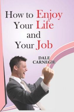 How To Enjoy Life And Your Job