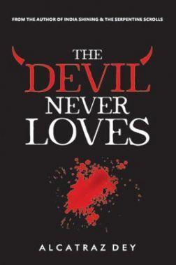 The Devil Never Loves