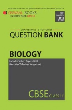 Oswaal CBSE Chapterwise/Topicwise Question Bank For Class 11 Biology (Mar. 2018 Exams)