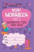Oswaal NCERT Workbook For Class-3 Environmental Studies Looking Around For 2019 Exam