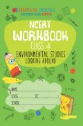 Oswaal NCERT Workbook For Class-4 Environmental Studies Looking Around For 2019 Exam