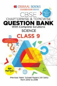 Oswaal CBSE Chapterwise & Topicwise Question Bank For Class-9 Science (Mar 2019 Exam)