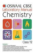 Oswaal CBSE Chemistry Laboratory Manual Class - XII For 2019 Exam