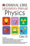 Oswaal CBSE Physics Laboratory Manual Class - XII For 2019 Exam