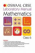 Oswaal CBSE Laboratory Manual Class - VI Mathematics For 2019 Exam