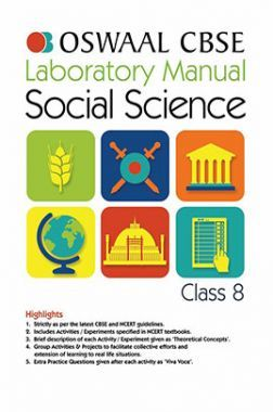 Oswaal CBSE Laboratory Manual Class - VIII Social Science For 2019 Exam