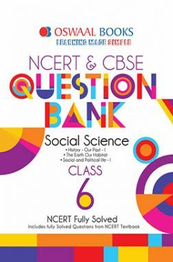 Oswaal NCERT & CBSE Question Bank Class - VI Social Science For 2019 Exam