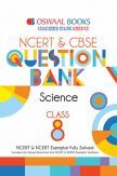 Oswaal NCERT & CBSE Question Bank Class - VIII Science For 2019 Exam