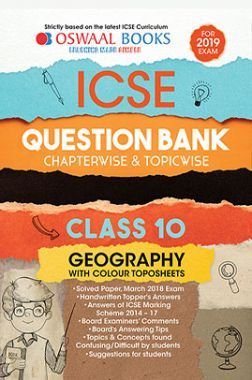 Oswaal ICSE Question Bank Chapterwise & Topicwise Class - X Geography For 2019 Exam