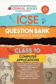 Oswaal ICSE Question Bank Chapterwise & Topicwise Class - X Computer Applications For 2019 Exam
