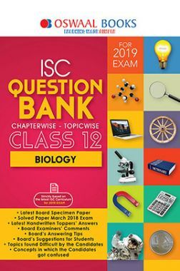 Oswaal ISC Question Bank Chapterwise & Topicwise Class - XII Biology For 2019 Exam
