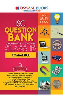 Oswaal ISC Question Bank Chapterwise & Topicwise Class - XII Commerce For 2019 Exam