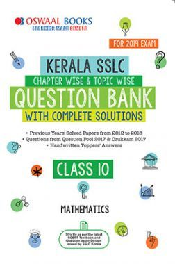 Download Oswaal Kerala SSLC Question Bank Chapterwise & Topicwise With  Complete Solutions Class - X Mathematics For 2019 Exam by Panel Of Experts  PDF