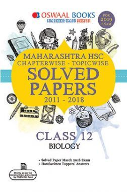 Oswaal Maharashtra HSC Chapterwise & Topicwise Solved Papers Class -XII Biology For 2019 Exam
