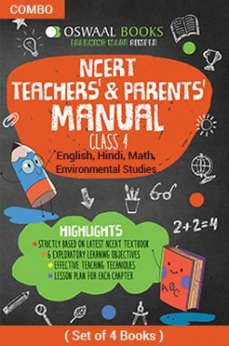 Oswaal NCERT Teachers & Parents Manual For Class - IV English Marigold, Hindi Rimjhim, Math Magic & Environmental Studies Looking Around For 2019 Exam