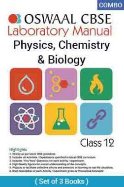 Oswaal CBSE Laboratory Manual For Class - XII Physics, Chemistry & Biology For 2019 Exam