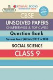 Oswaal CBSE Chapterwise & Topicwise Unsolved Papers Question Bank Class - IX Social Science For 2019 Exam