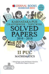 Oswaal Karnataka PUE Chapterwise & Topicwise Solved Papers For II PUC Mathematics For 2019 Exam