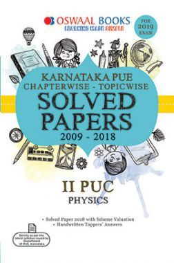 Oswaal Karnataka PUE Chapterwise & Topicwise Solved Papers For II PUC Physics For 2019 Exam