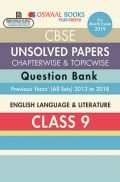 Oswaal CBSE Chapterwise & Topicwise Unsolved Papers Question Bank Class - IX English Language & Literature For 2019 Exam