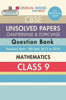 Oswaal CBSE Chapterwise & Topicwise Unsolved Papers Question Bank Class - IX Mathematics For 2019 Exam