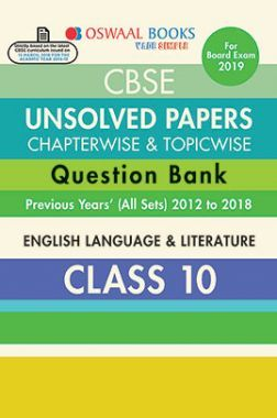 Oswaal CBSE Chapterwise & Topicwise Unsolved Papers Question Bank Class - X English Language & Literature For 2019 Exam