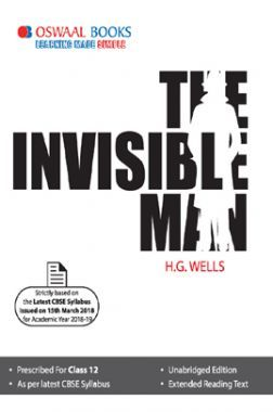 Oswaal CBSE The Invisible Man For Class - XII For 2019 Exam