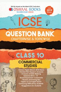 Oswaal ICSE Question Bank Chapterwise & Topicwise Class - X Commercial Studies For 2019 Exam