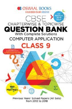 Oswaal CBSE Question Bank Chapterwise & Topicwise Class - IX Computer Application For 2019 Exam