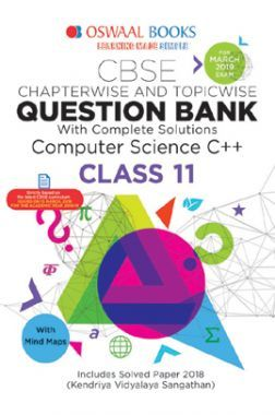 Download Oswaal CBSE Question Bank Chapterwise & Topicwise Class - XI  Computer Science C++ For 2019 Exam by Panel Of Experts PDF Online