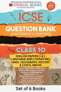 Oswaal ICSE Question Bank For Class - X (Set of 6 Books) English Papers 1 & 2 (Language And Literature), Hindi, Geography, History & Civics, Maths For 2019 Exam