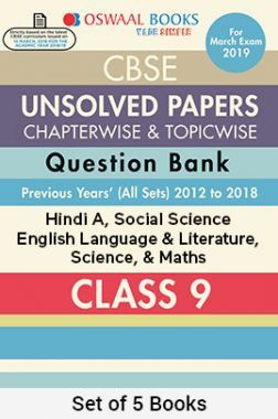 Oswaal CBSE Chapterwise & Topicwise Unsolved Papers Question Bank Class - IX (Set of 5 Books) Hindi A, English Language and Literature, Science, Social Science & Maths For 2019 Exam