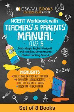 Oswaal NCERT Workbook With Teachers & Parents Manual Class - V (Set of 8 Books) Math Magic, English Marigold, Hindi Rimjhim, Environmental Studies Looking Around For 2019 Exam