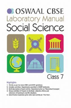 Oswaal CBSE Laboratory Manual Class - VII Social Science For 2019 Exam