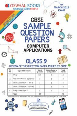 Download Oswaal CBSE Sample Question Papers For Class IX Computer  Applications (Mar  2019 Exam) by Panel Of Experts PDF Online