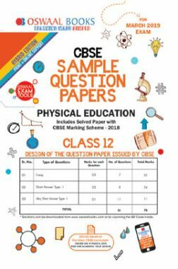 Oswaal CBSE Sample Question Papers For Class XII Physical Education (Mar. 2019 Exam)