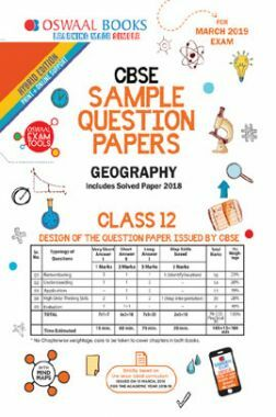 Oswaal CBSE Sample Question Papers For Class XII Geography (Mar. 2019 Exam)