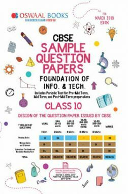 Oswaal CBSE Sample Question Papers For Class X Foundation Of Information Technology (Mar. 2019 Exam)