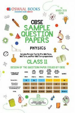 Oswaal CBSE Sample Question Papers For Class XI Physics (Mar. 2019 Exam)