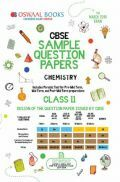 Oswaal CBSE Sample Question Papers For Class XI Chemistry (Mar. 2019 Exam)