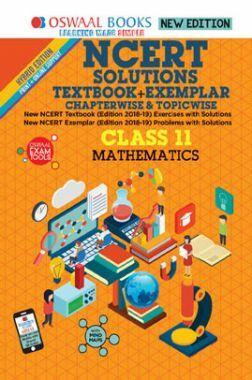 Oswaal NCERT (Solutions Textbook + Exemplar) For Class XI Mathematics (Mar. 2019 Exam)