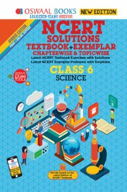 Oswaal NCERT (Solutions Textbook + Exemplar) For Class VI Science (Mar. 2019 Exam)