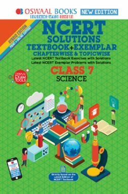 Oswaal NCERT (Solutions Textbook + Exemplar) For Class VII Science (Mar. 2019 Exam)
