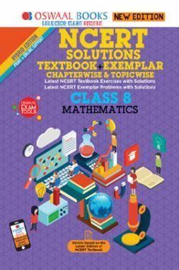Oswaal NCERT (Solutions Textbook + Exemplar) For Class VIII Mathematics (Mar. 2019 Exam)