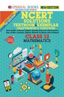Oswaal NCERT (Solutions Textbook + Exemplar) For Class XII Mathematics (Mar. 2019 Exam)